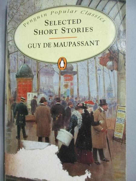 【書寶二手書T2/原文小說_LNK】Selected Short Stories_Guy de Maupassant