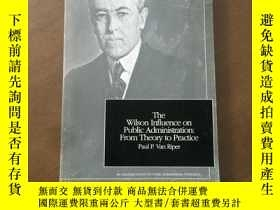二手書博民逛書店The罕見Wilson Influence on Public