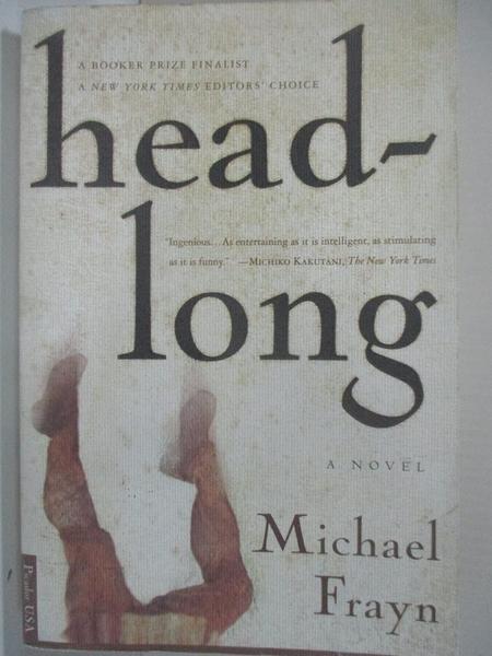 【書寶二手書T9/原文小說_BUL】Headlong_Michael Frayn