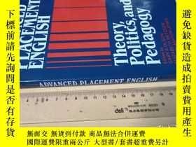 二手書博民逛書店英文原版罕見Advanced Placement English: Theory, Politics, and P
