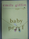 【書寶二手書T6/原文小說_ICP】Baby Proof_Giffin, Emily
