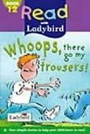 二手書博民逛書店 《Whoops, There Go My Trousers!》 R2Y ISBN:0721423884│Ladybird Books