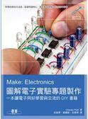 (二手書)Make: Electronics圖解電子實驗專題製作