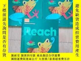 二手書博民逛書店REACH罕見STUDENT ANTHOLOGY LEVEL A VOLUME(1.2.3)3本合售Y1177