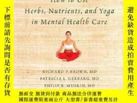 二手書博民逛書店How罕見To Use Herbs, Nutrients, And Yoga In Mental Health C