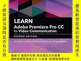 二手書博民逛書店Learn罕見Adobe Premiere Pro CC for Video Communication: Ado