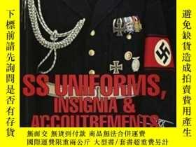 二手書博民逛書店Ss罕見Uniforms, Insignia And Accoutrements-黨衛軍制服、徽章和裝備Y43