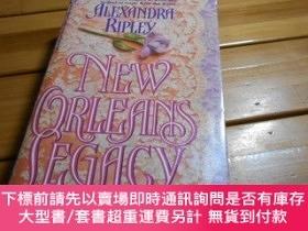 二手書博民逛書店NEW罕見ORLEANS LEGACY(新奧爾良的遺產)Y19865 ALEXANDRA RIPLEY War