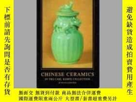 二手書博民逛書店Chinese罕見Ceramics in the Carl Ke