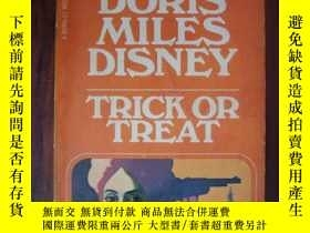 二手書博民逛書店Trick罕見or Treat(三面刷黃)Y85718 Dori