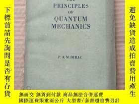 二手書博民逛書店the罕見principles of quantum mechanics(P500)Y173412