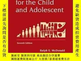 二手書博民逛書店Dentistry罕見for the Child and Adolescent-兒童和青少年牙科Y361738