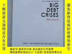 二手書博民逛書店A罕見Template For Understanding BIG DEBT CRISES RAY DALIO P