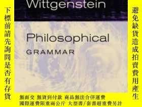 二手書博民逛書店Philosophical罕見GrammarY255562 Ludwig Wittgenstein Unive