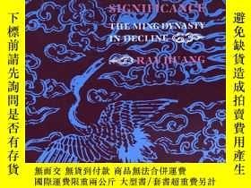 二手書博民逛書店1587,罕見A Year of No Significance: The Ming Dynasty in Dec