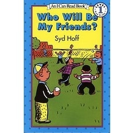 【汪培珽書單】〈An I Can Read系列 〉WHO WILL BE MY FRIEND / L1