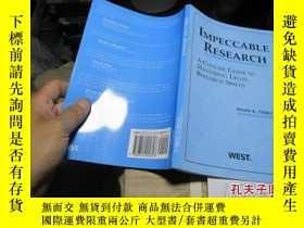 二手書博民逛書店impeccable罕見research mastering legal research skills c001