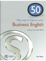 二手書博民逛書店《50 Ways to Improve Your Business English...without Too Much Effort!》 R2Y ISBN:190274182X