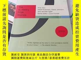 二手書博民逛書店The罕見O.Henry Prize Stories 2003Y369690 編輯:Lαura Furmαn