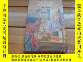 二手書博民逛書店THE罕見TEXAN RANCHER 在德州牧場主Y19865