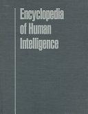 二手書博民逛書店 《Encyclopedia of Human Intelligence》 R2Y ISBN:0028974077