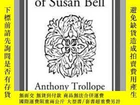 二手書博民逛書店The罕見Courtship of Susan BellY410016 Anthony Trollope St