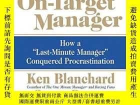 二手書博民逛書店The罕見On-time, On-target ManagerY256260 Ken Blanchard Ha