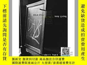 二手書博民逛書店【罕見】Robert Frank: HOLD STILL - k