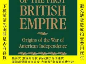 二手書博民逛書店The罕見Fall Of The First British EmpireY256260 Robert Tuc