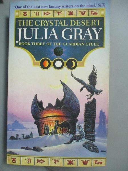 【書寶二手書T2/原文小說_INJ】The Crystal Desert_Gray, Julia