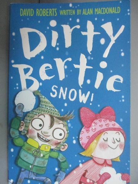 """【書寶二手書T1/原文小說_OHT】Dirty Bertie: Snow!""""髒""""男孩波迪:下雪啦!_艾倫·麥克唐納"""