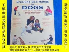 二手書博民逛書店Breaking罕見Bad Habits in DogsY172