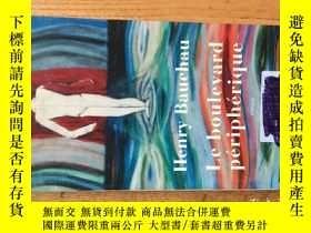 二手書博民逛書店Le罕見Boulevard peripherique 《環城公路》——2008年法國INTER電台小說大獎 [比]