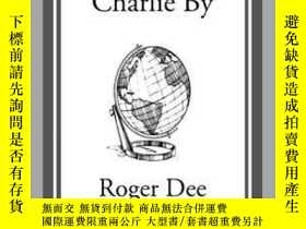 二手書博民逛書店To罕見Remember Charlie ByY410016 Roger Dee Start Classics