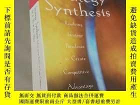 二手書博民逛書店Strategy罕見Synthesis: Resolving S