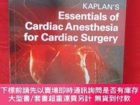 二手書博民逛書店Kaplan's罕見Essentials of Cardiac Anesthesia (小16開 ) 【詳見圖】,