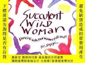 二手書博民逛書店Succulent罕見Wild WomanY357964 Sark Simon & Schuster