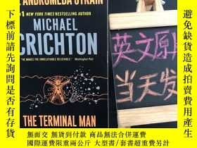 二手書博民逛書店The罕見Andromeda Strain   The Terminal ManY467724 Michael