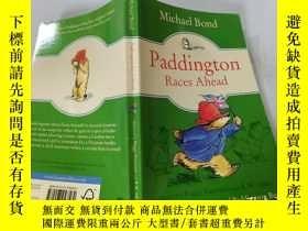 二手書博民逛書店Paddington罕見Races Ahead:帕丁頓跑在前面Y200392