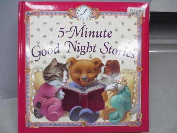 【書寶二手書T9/兒童文學_XCG】5-Minute Good Night Stories