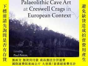 二手書博民逛書店Palaeolithic罕見Cave Art At Creswell Crags In European Cont