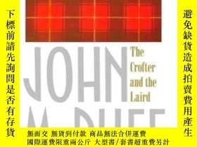 二手書博民逛書店The罕見Crofter And The LairdY364682 Mcphee, John Farrar S