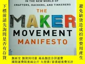 二手書博民逛書店The罕見Maker Movement Manifesto 創客運動(英文版)Y11897 MarkHatch