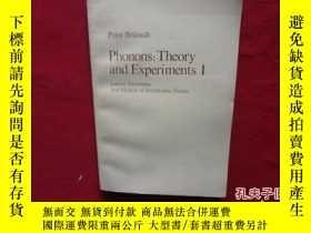二手書博民逛書店Phonons罕見Theory and Experiments
