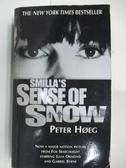 【書寶二手書T1/原文小說_AHP】Smilla s Sense of Snow