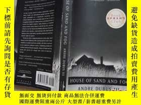 二手書博民逛書店HOUSE罕見OF SAND AND FOG AADRE DUB