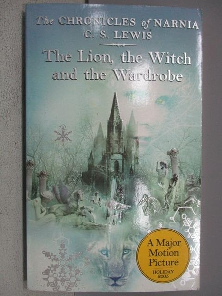 【書寶二手書T5/原文小說_MMV】The Lion, the witch and the wardrobe_C.S.L