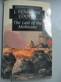 【書寶二手書T1/原文小說_NSV】Last of the Mohicans (Wordsworth Classics)_James F. Cooper