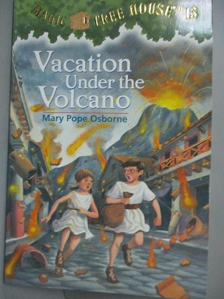 【書寶二手書T4/原文小說_KCK】Vacation Under the Volcano_Osborne, Mary Pope/ Murdocca, Sal (ILT)
