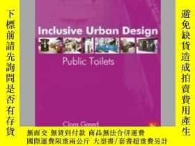 二手書博民逛書店Inclusive罕見Urban Design: Public ToiletsY410016 Clara H.